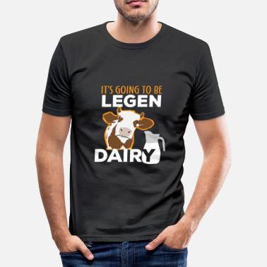 Kuh It's going to be Legen Dairy Landwirt Bauer Lustig - Männer Slim Fit T-Shirt