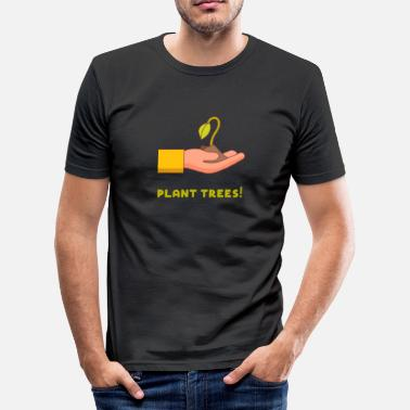 Arbor Day Day of the tree Arbor Day gardener trees plants - Men's Slim Fit T-Shirt