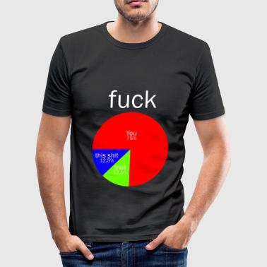 Fucker Familie Fuck deg - Slim Fit T-skjorte for menn