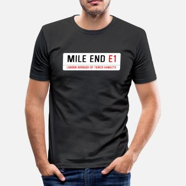 East End Mile End Street Sign - Men's Slim Fit T-Shirt