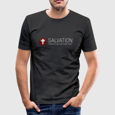 Salvation - There's no app for that!  - Men's Slim Fit T-Shirt