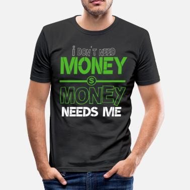 Money Dollar Sign Money dollar dollar sign - Men's Slim Fit T-Shirt