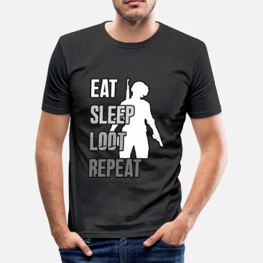 Pubg EAT SLEEP LOOT REPEAT - The PUBG shirt - Men's Slim Fit T-Shirt