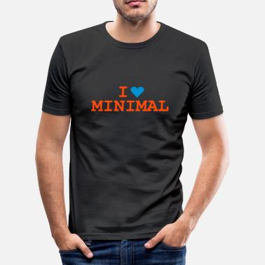 Minimal Love Minimal - slim fit T-shirt