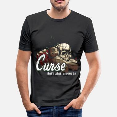 Curse curse - Men's Slim Fit T-Shirt