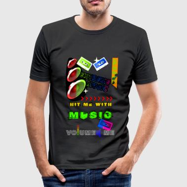 Hit me with Music - Männer Slim Fit T-Shirt