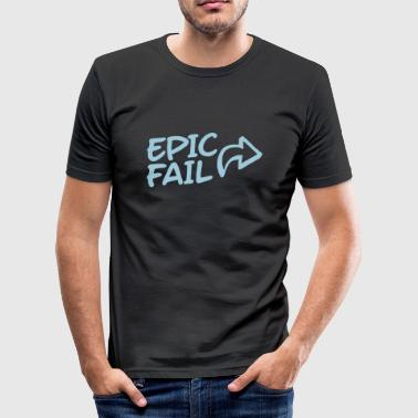 epic fail - Men's Slim Fit T-Shirt