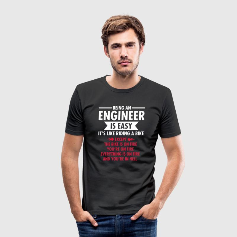 Being An Engineer Is Easy... - Men's Slim Fit T-Shirt