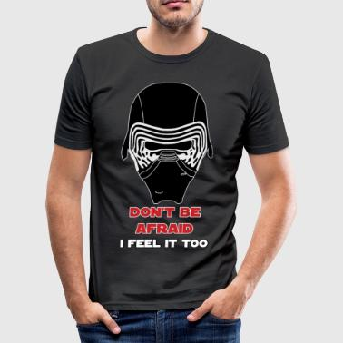 Kylo Ren Feels It Too - Slim Fit T-skjorte for menn