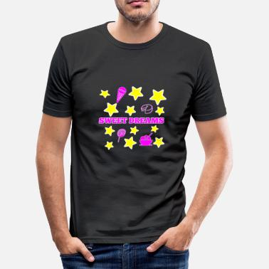 Sweet Dreams sweet dreams - Männer Slim Fit T-Shirt
