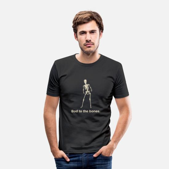 Skeleton T-Shirts - Bad to the bones - Men's Slim Fit T-Shirt black