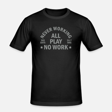 Working never working - T-shirt moulant Homme