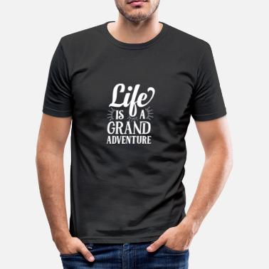 Adventure Life is a grand adventure white - Männer Slim Fit T-Shirt