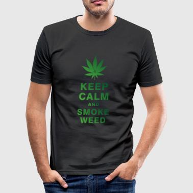 KEEP CALM AND SMOKE WEED - Men's Slim Fit T-Shirt