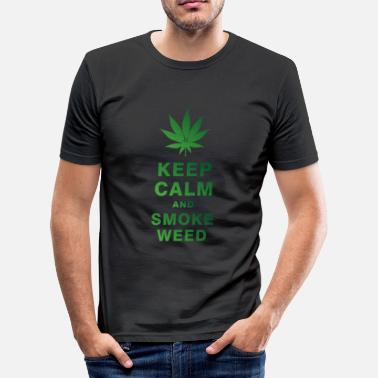 Keep Calm And Smoke Weed KEEP CALM AND SMOKE WEED - Men's Slim Fit T-Shirt