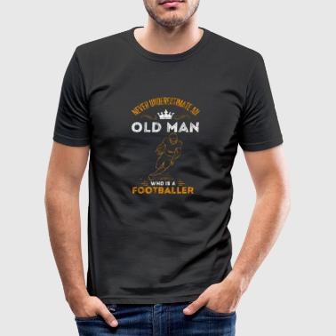 Oude man voetbal opa cadeau idee oude man - slim fit T-shirt