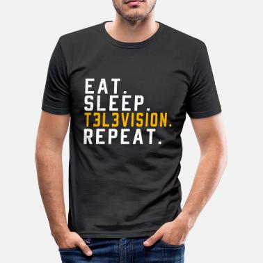 Television Eet Sleep Repeat Television TV Telly Gift - slim fit T-shirt
