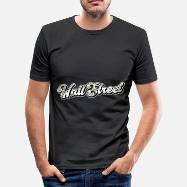 Wallstreet Wallstreet Cash Geld Dollar - Männer Slim Fit T-Shirt