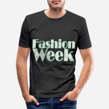 Week Fashion Week - Fashion Week - Men's Slim Fit T-Shirt
