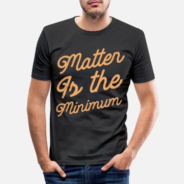 Obama Matter Is The Minimum - Human Rights Gift - Men's Slim Fit T-Shirt