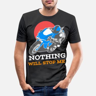 Nothing will stop me - Men's Slim Fit T-Shirt