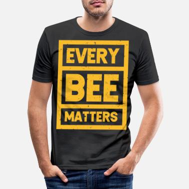 Honey Bee Every Bee Matters Save The Bees Beekeeper Honey Be - Men's Slim Fit T-Shirt