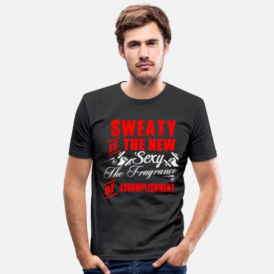Gift Idea T-Shirts - Sweaty is the new sexy - Men's Slim Fit T-Shirt black