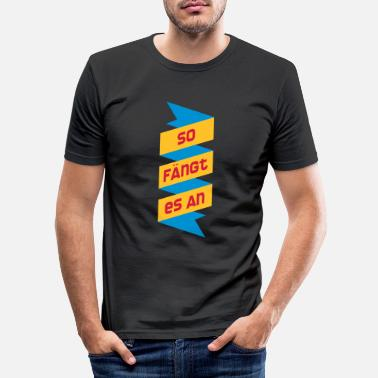 Start it starts - Men's Slim Fit T-Shirt