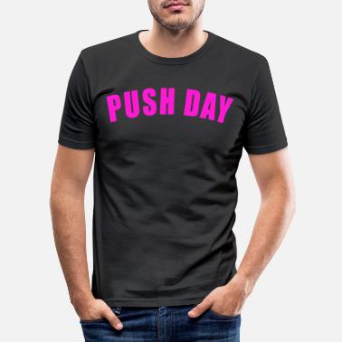 Douleur PUSH DAY GIFT FITNESS GYM TRAINING PULL LEGS - T-shirt moulant Homme