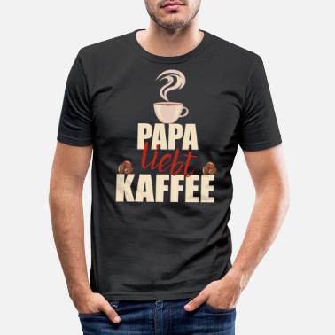 Dad Loves Coffee Dad loves coffee coffee drinker Father's Day gift - Men's Slim Fit T-Shirt