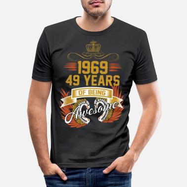 Amazing 1969 49 Years Of Being Awesome - Men's Slim Fit T-Shirt