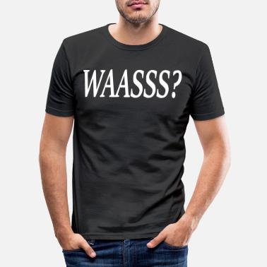Was Waasss - T-shirt moulant Homme