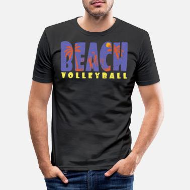 Beach Volleyball Beach volleyball Beach volleyball Beach volleyball - Men's Slim Fit T-Shirt