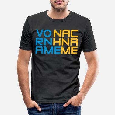 First Name first name Last Name - Men's Slim Fit T-Shirt
