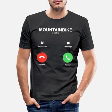 Mountain Bike Mountainbike is calling - Men's Slim Fit T-Shirt