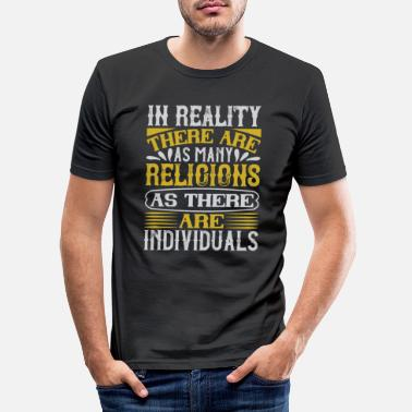 Movement In reality there are as many religions as there - Männer Slim Fit T-Shirt