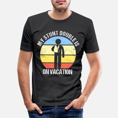 Broken Stunt Double On Vacation Arm Fracture Broken Arm - Men's Slim Fit T-Shirt