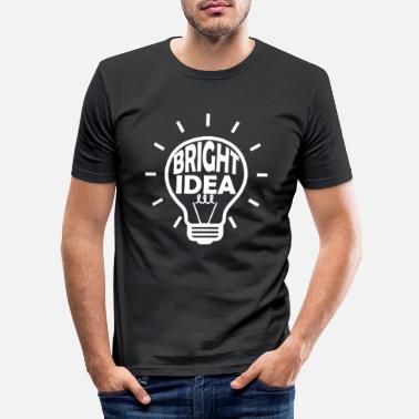 Licht Bright Idea - Glühbirne - Idee - Männer Slim Fit T-Shirt