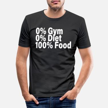 Couch 0% Gym Diet 100% Food No diet Eating those who don't like sports - Men's Slim Fit T-Shirt