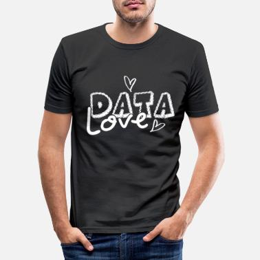 Data Love No. 6 - Männer Slim Fit T-Shirt
