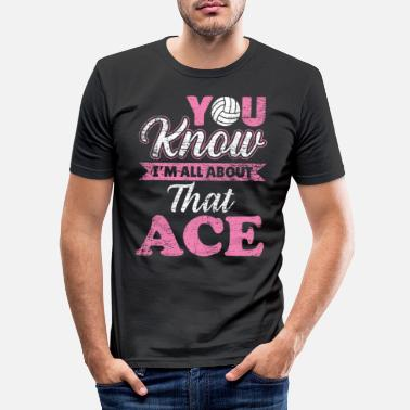 Draguer Ace volleyball player joueur de volleyball - T-shirt moulant Homme