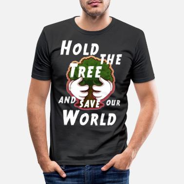 Ökologie Hold the tree and save the world. - Männer Slim Fit T-Shirt