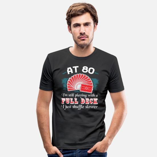 Cadeau D'anniversaire T-shirts - 80ème anniversaire t-shirt Party Fun Quote Poker - T-shirt moulant Homme noir