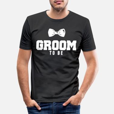 Groom To Be Groom To Be Bachelor Party T-skjorte - Slim fit T-skjorte for menn