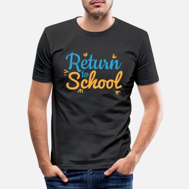 Bookbag Back Back to school Starting school Schoolchild - Men's Slim Fit T-Shirt