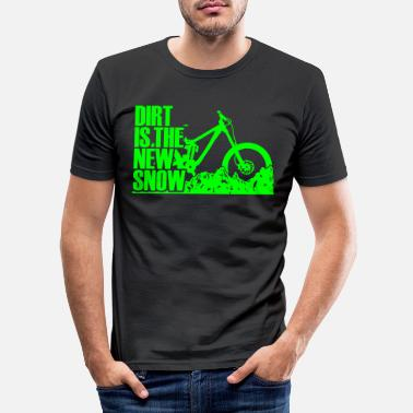 Dirt dirt is the new snow 2.0 - Männer Slim Fit T-Shirt
