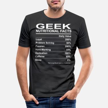 Geek Nutritional Facts - T-shirt moulant Homme