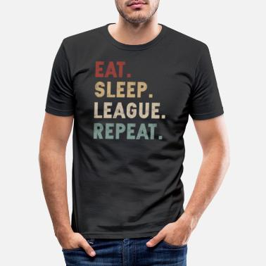 League Game eat sleep league repeat - Men's Slim Fit T-Shirt