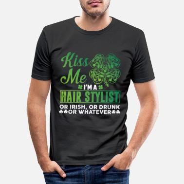 Kiss Me I'm Irish Kiss Me I'm a Hairstylist or Irish Drunk Whatever - Slim fit T-shirt mænd