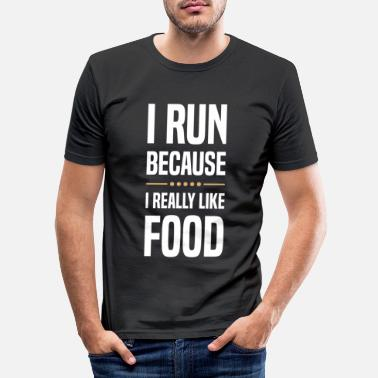 Run i run because i really like food shirt men - Men's Slim Fit T-Shirt